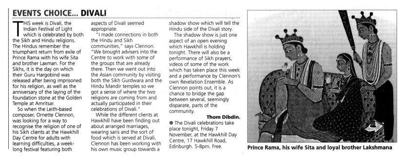 Dibdin, T. (1997) Events Choice.....Divali. The Scotsman, Friday November 7th.